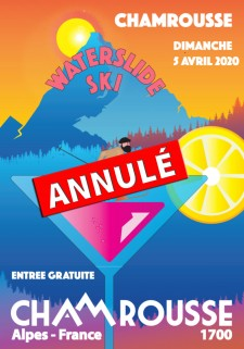 Annulation Waterslide ski Chamrousse