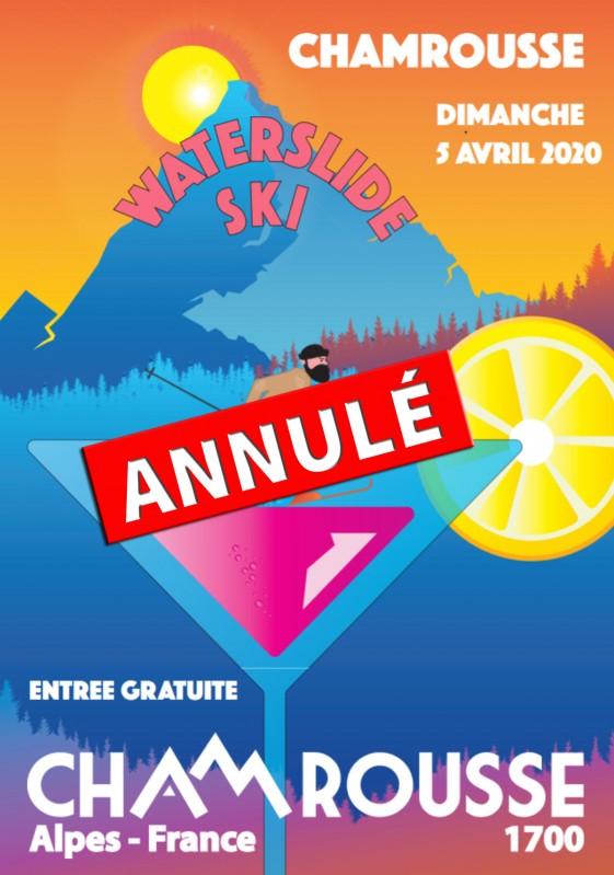 Annulation Waterslide ski Chamrousse